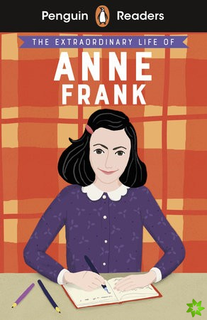 Penguin Readers Level 2: The Extraordinary Life of Anne Frank (ELT Graded Reader)