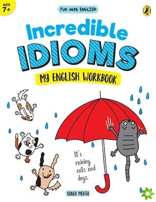 Incredible Idioms (Fun with English)