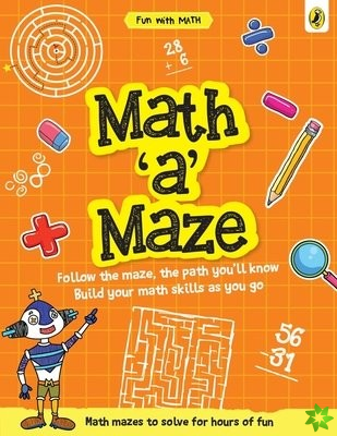 Math-a-Maze (Fun with Maths)