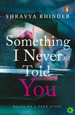 Something I Never Told You