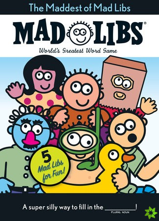 Maddest of Mad Libs