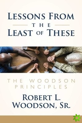 Lessons From the Least of These