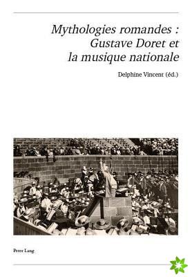 Mythologies romandes : Gustave Doret et la musique nationale