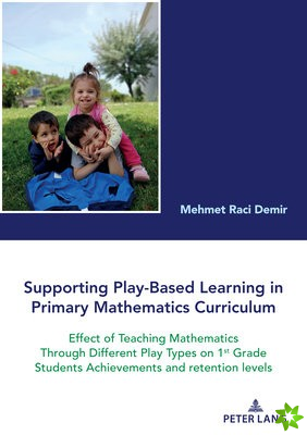 Supporting Play-Based Learning in Primary Mathematics Curriculum