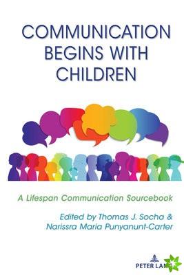 Communication Begins with Children