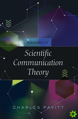 Survey of Scientific Communication Theory