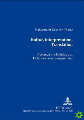 Kultur, Interpretation, Translation