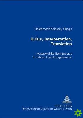 Kultur, Interpretation, Translation