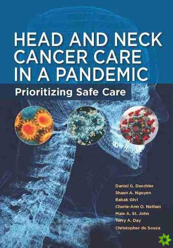 Head and Neck Cancer Care in a Pandemic