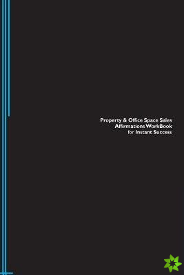 Property & Office Space Sales Affirmations Workbook for Instant Success. Property & Office Space Sales Positive & Empowering Affirmations Workbook. In