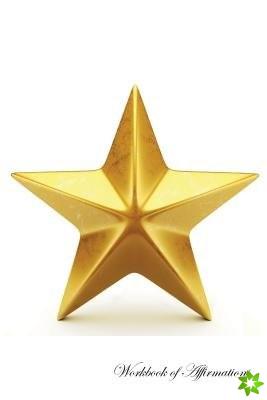I am a Star Workbook of Affirmations I am a Star Workbook of Affirmations
