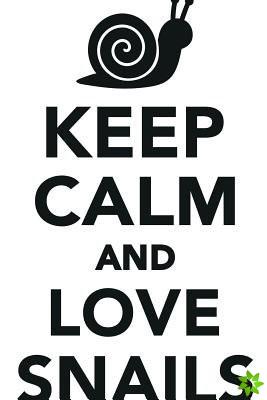 Keep Calm Love Snails Workbook of Affirmations Keep Calm Love Snails Workbook of Affirmations