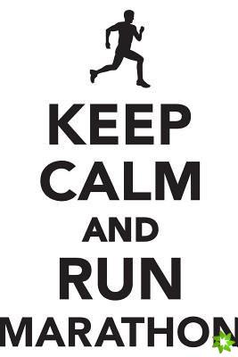 Keep Calm Run Marathon Workbook of Affirmations Keep Calm Run Marathon Workbook of Affirmations