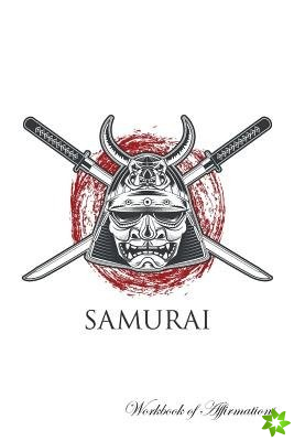 Samurai Workbook of Affirmations Samurai Workbook of Affirmations