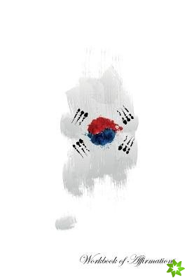 South Korea Workbook of Affirmations South Korea Workbook of Affirmations