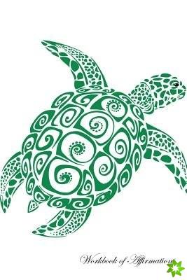 Turtle Workbook of Affirmations Turtle Workbook of Affirmations