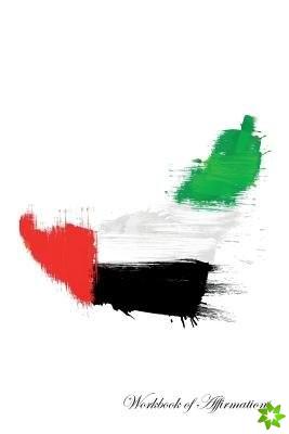 United Arab Emirates Workbook of Affirmations United Arab Emirates Workbook of Affirmations