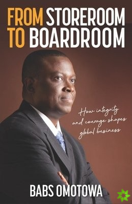 From Storeroom to Boardroom