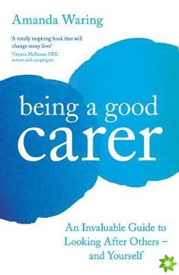 Being A Good Carer