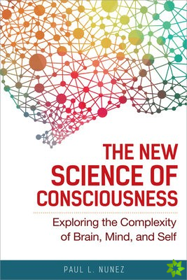 New Science of Consciousness