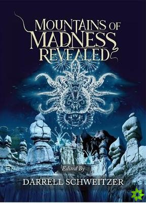 Mountains of Madness Revealed