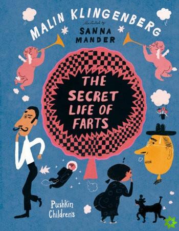 Secret Life of Farts