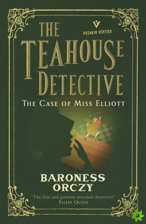 Case of Miss Elliott: The Teahouse Detective