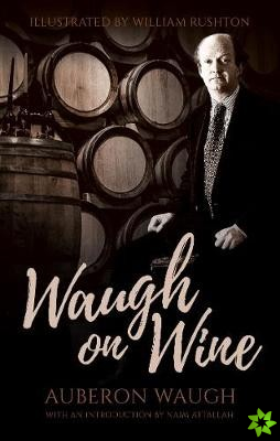 Waugh on Wine