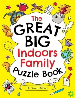 Great Big Indoors Family Puzzle Book