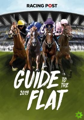 Racing Post Guide to the Flat 2019