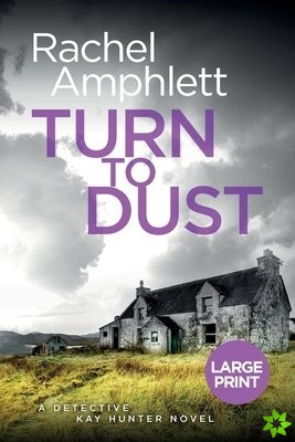 Turn to Dust