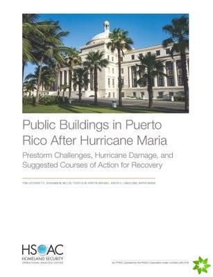 Public Buildings in Puerto Rico After Hurricane Maria