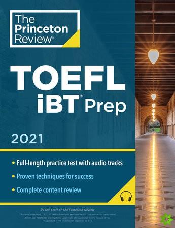 Princeton Review TOEFL iBT Prep with Audio CD, 2021