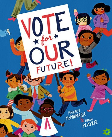 Vote for Our Future!