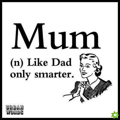 Urban Words - Mum