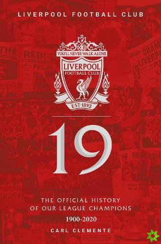 19: The Official History of Our League Champions 1900 - 2020