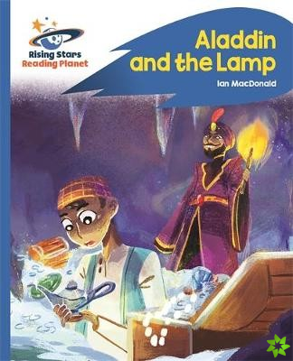 Reading Planet - Aladdin and the Lamp - Blue: Rocket Phonics