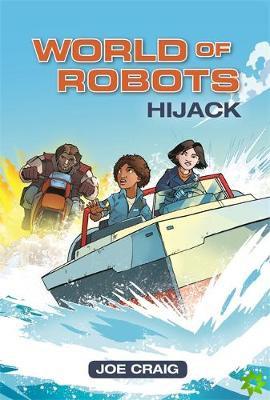 Reading Planet KS2 - World of Robots: Hijack!- Level 4: Earth/Grey band