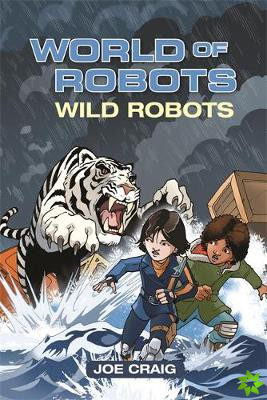 Reading Planet KS2 - World of Robots: Wild Bots - Level 2: Mercury/Brown band
