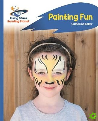 Reading Planet - Painting Fun - Blue: Rocket Phonics