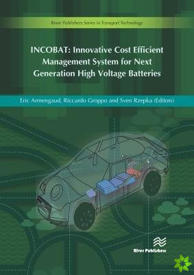 INCOBAT: Innovative Cost Efficient Management System for Next Generation High Voltage Batteries