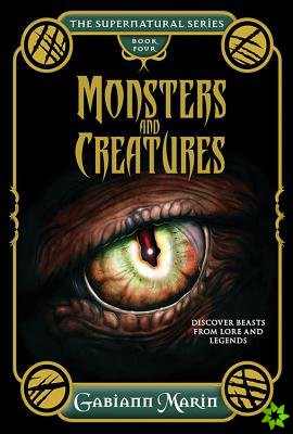 Monsters and Creatures - the Supernatural Series Volume Four