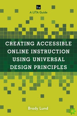 Creating Accessible Online Instruction Using Universal Design Principles