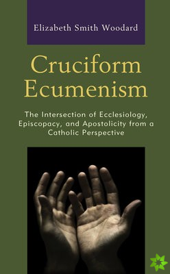 Cruciform Ecumenism
