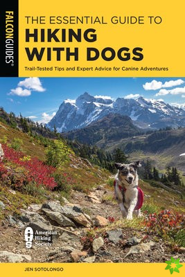 Essential Guide to Hiking with Dogs