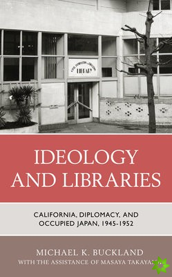 Ideology and Libraries