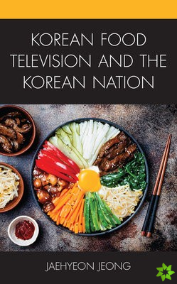 Korean Food Television and the Korean Nation