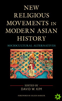 New Religious Movements in Modern Asian History