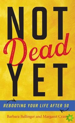 NOT DEAD YET SUDDENLY SINGLE