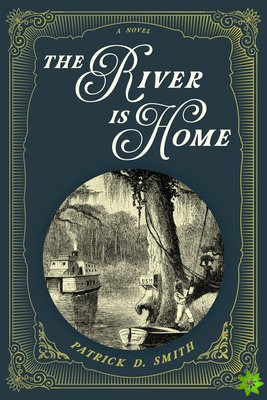 River Is Home
